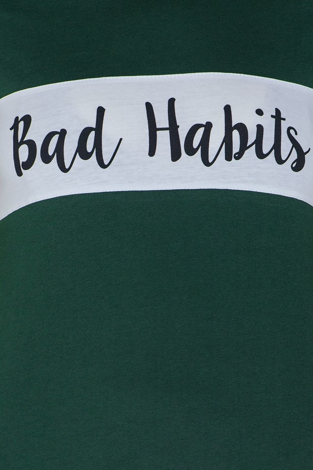 Bad Habits T-Shirt Dark Green