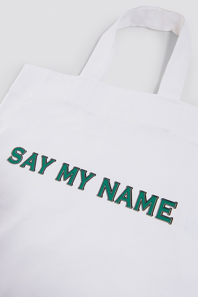 Say My Name Canvas Bag White