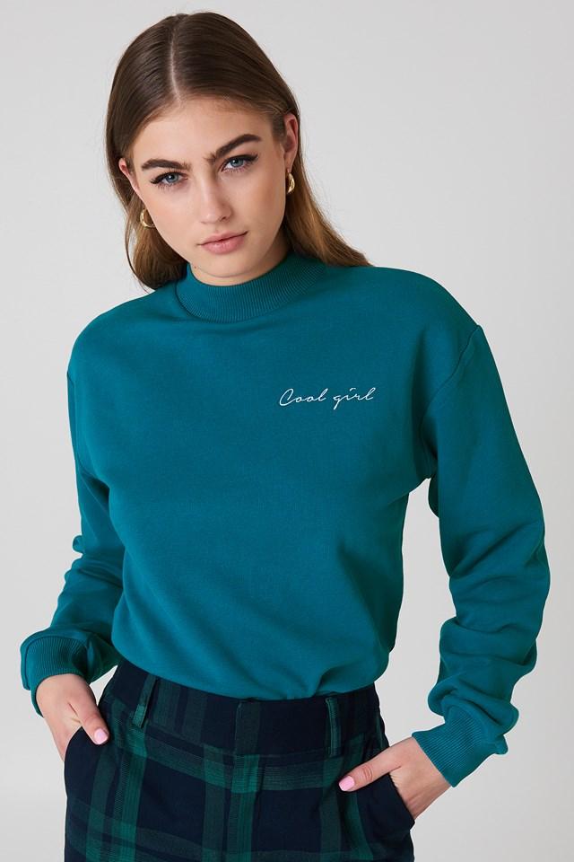 Cool Girl Sweatshirt Petrol